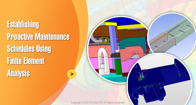 Maintenance Schedules using FEA