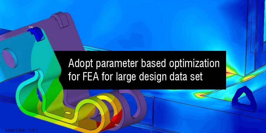 Parameter based FEA
